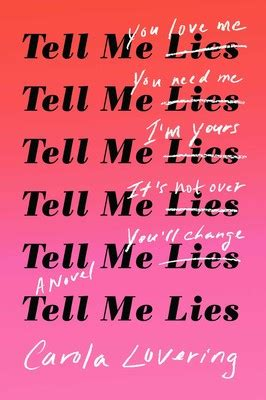 Tell Me Lies   Book by Carola Lovering   Official
