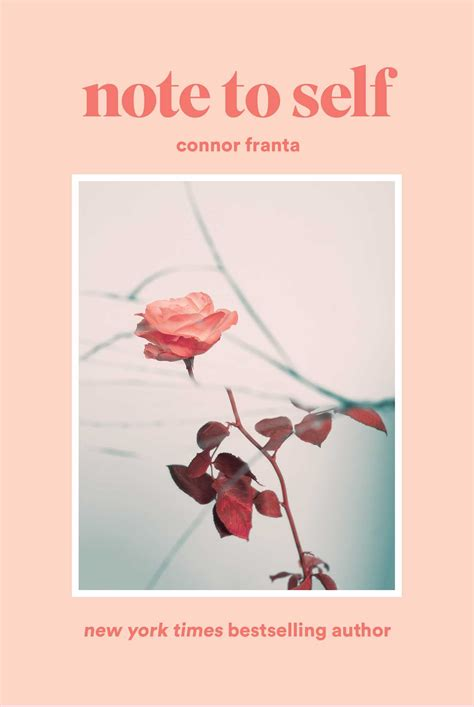 Note to Self   Book by Connor Franta   Official Publisher