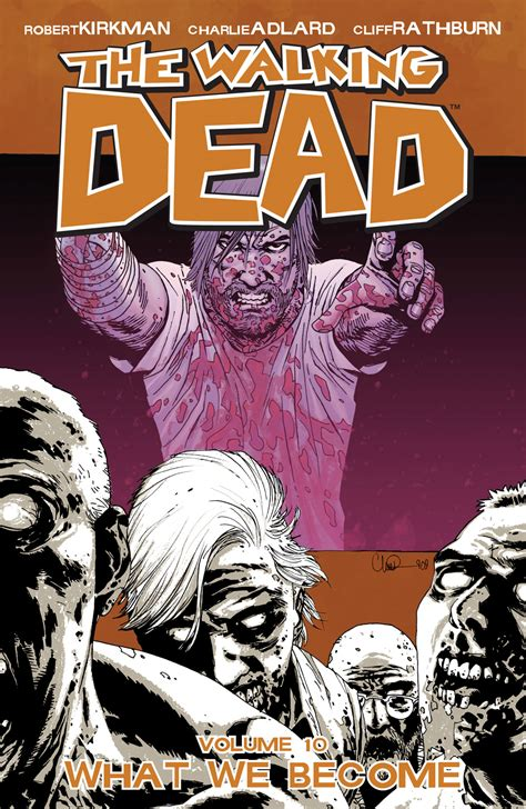 Volume 10: What We Become - Walking Dead Wiki - Wikia